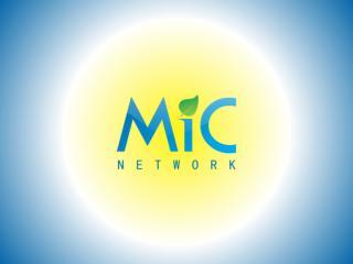 Aprentação MIC NETWORK V.1.pps
