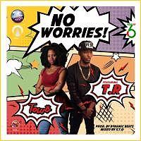 Towo ft Terry tha rapman _ No Worries.mp3