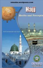 Hajj-MeritsAndPreceptsByMuftiTaqiUsmani.pdf