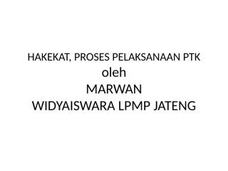 hakekat, proses pelaksanaan ptk.pptx