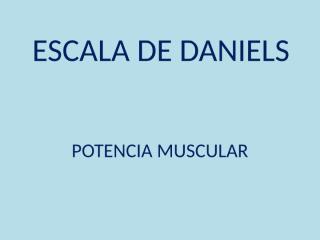 ESCALA DE DANIELS.pps
