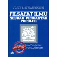 Jujun S. Suriasumantri_Filsafat Ilmu Sebuah Pengantar Populer_Pustaka Sinar Harapan.png