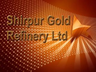 Shirpur Gold gopi.pps