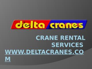 Crane rental Services_Delta Cranes.pptx
