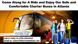 Come Along for A Ride and Enjoy Our Safe and Comfortable Charter Buses in Atlanta.pdf