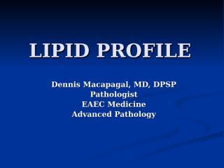 LIPID PROFILE SY 2012 2013.ppt