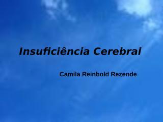 Insuficiência Cerebral.ppt
