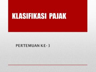 P3 Klasifikasi Pajak.pdf